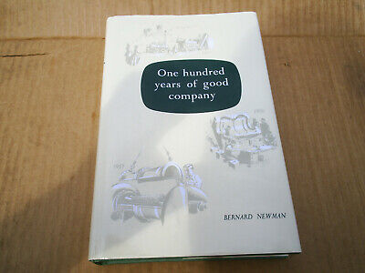 £60 • Buy One Hundred Years Of Good Company Ruston & Hornsby 1857 To 1957 By Bernard Newma