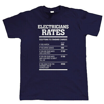 £11.98 • Buy Electricians Rates Mens Funny T Shirt - Gift For Electrician Dad Him Grandad
