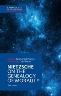 £10.60 • Buy Nietzsche: On The Genealogy Of Morality And Other Writings (Cambridge Texts In T