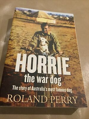 AU18.99 • Buy Horrie The War Dog ~ Roland Perry WW2