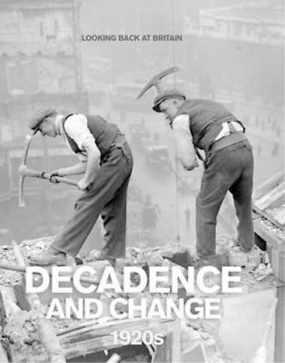 £4.69 • Buy Decadence And Change - 1920s (Looking Back At Britain Series), Readers Digest, U