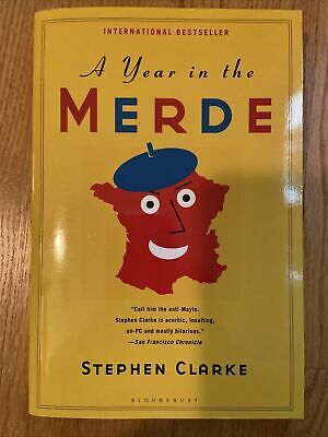 £8.18 • Buy A Year In The Merde By Stephen Clarke (2006, Perfect)