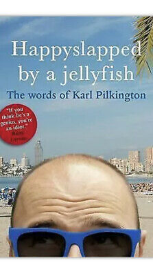 £1.30 • Buy Happyslapped By A Jellyfish: The Words Of Karl Pilkington By Karl Pilkington...