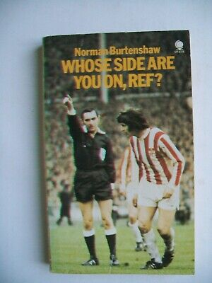 £1.50 • Buy Norman Burtenshaw  Who's Side Are You On,Ref ?  Illus.Pb. 1974