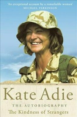 £11.22 • Buy The Kindness Of Strangers By Kate Adie 9781529391312 | Brand New