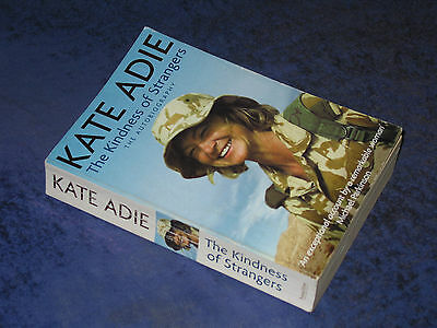 £4.50 • Buy THE KINDNESS OF STRANGERS Kate Adie PB 2003 BBC Journalist Foreign Correspondent