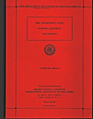 £7.19 • Buy 1939 Fire Department Pumps - A Reference Manual - Inter Assoc Of Fire Chiefs