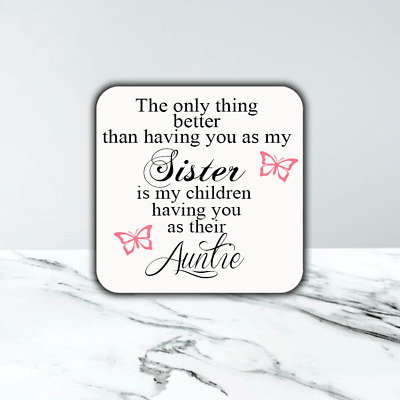 £3.99 • Buy Beautiful The Only Thing Better Than Sister Auntie Coaster Gift Butterflies