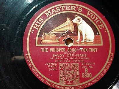 £6 • Buy Savoy Orpheans - The Whisper Song / Charmaine - 78 Rpm