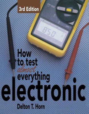 £25.08 • Buy Horn Delton T-Ht Test Almost Anything Electr BOOK NEW