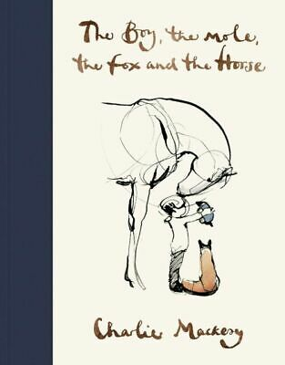 £9.99 • Buy The Boy, The Mole, The Fox And The Horse By Charlie Mackesy Hardcover Book NEW