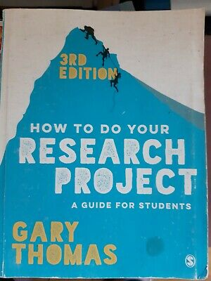 £4.70 • Buy How To Do Your Research Project: A Guide For Students By Gary Thomas (Paperback…