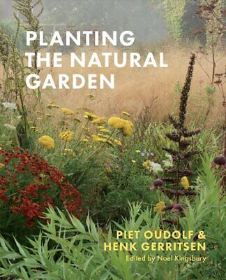 £18.03 • Buy Planting The Natural Garden By Piet Oudolf 9781604699739   Brand New