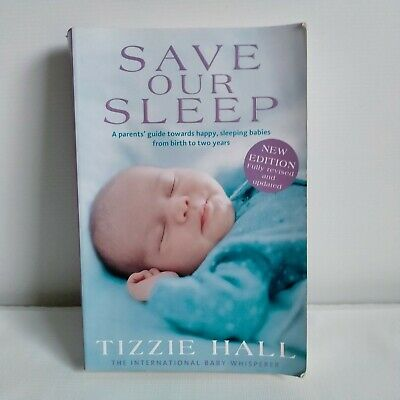 AU8.80 • Buy Save Our Sleep By Tizzie Hall Revised 2015 Edition (Paperback)