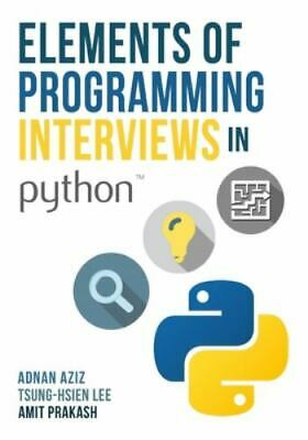 AU40.39 • Buy Elements Of Programming Interviews In Python : The Insider's Guide