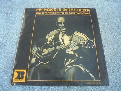 AU11.02 • Buy Fred McDowell - My Home Is In The Delta 1966 UK LP BOUNTY 1st