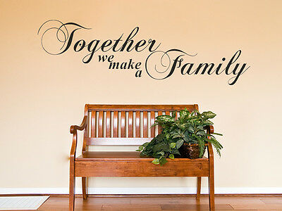 £16.95 • Buy Family Wall Quote Together We Make A Family Vinyl Sticker Wall Art Mural Decal