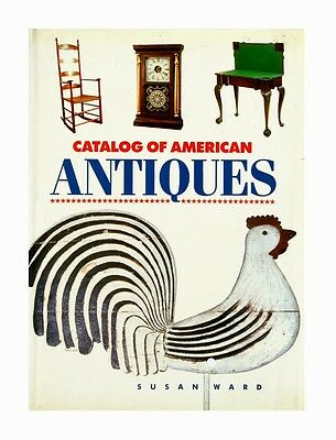 $ CDN12.44 • Buy Catalog Of American Antiques By Susan Ward (1990, Hardcover)