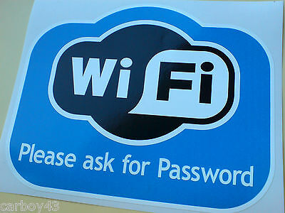 $2.75 • Buy WI FI Please Ask For Password Shop Cafe Restaurant Sticker Decal 1 Off 175mm