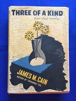 £212.47 • Buy Three Of A Kind - First Edition By James M. Cain