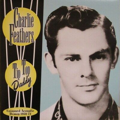 £34.34 • Buy LP - Charlie Feathers - Tip Top Daddy