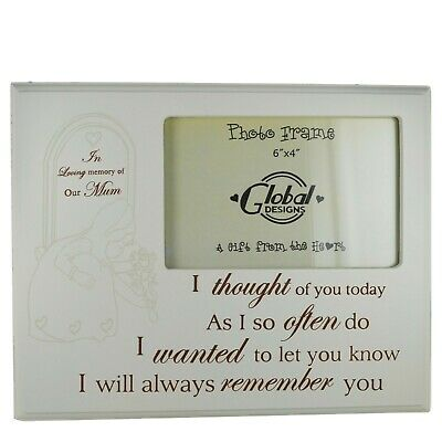 Photo Frame Mum In Loving Memory I Thought Of You Today Wood Cream 4x6 F1030A • 4.99£