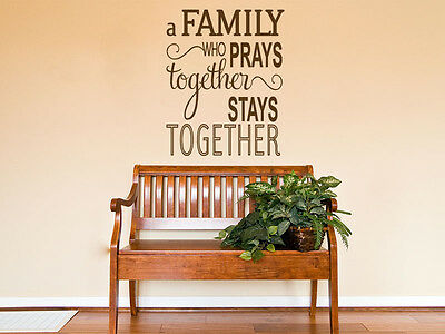 £10.95 • Buy Religious Wall Quote  The Family That Prays..  Wall Art Sticker, Modern Transfer