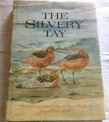 £50 • Buy Keith Brockie The Silvery Tay 1st Ed ** WITH SIGNED AUTHOR LETTERS **