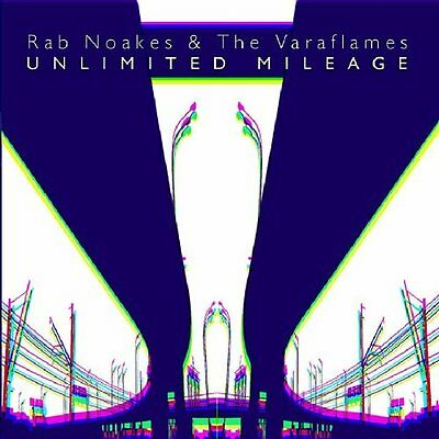 Rab Noakes And The Varaflames - Unlimited Mileage [CD] • 12.31£