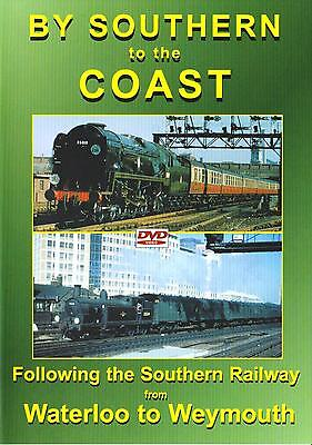 £16.99 • Buy By Southern To Coast Dvd: Southern Railway Waterloo Clapham Bournemouth Weymouth