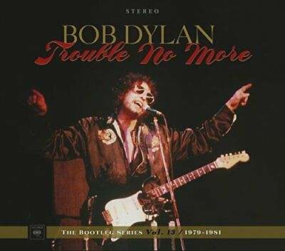 Bob Dylan - Trouble No More: The Bootleg Series Vol.13 / 1979-1983 [CD] • 9.48£