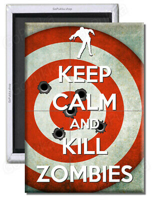 £1.99 • Buy Keep Calm And Kill Zombies (Spiral)  – Fridge Magnet