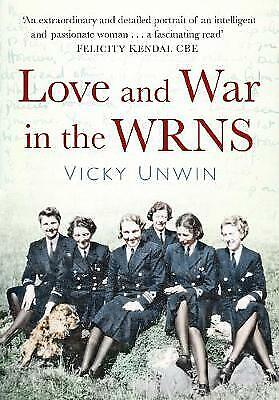 Love And War In The WRNS - 9780750963046 • 12.39£