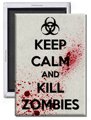 £1.99 • Buy Keep Calm And Kill Zombies (Silver) – Fridge Magnet