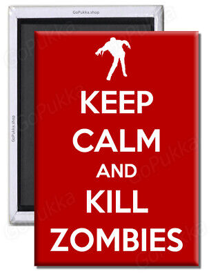 £1.99 • Buy Keep Calm And Kill Zombies (Red) – Fridge Magnet