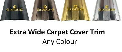 Extra Wide - Carpet Cover Door Strip - Any Colour Trim - Quality Metal Threshold • 8.99£