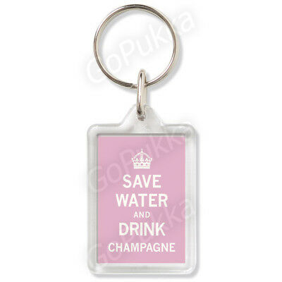 £2.49 • Buy Save Water And Drink Champagne – Keyring