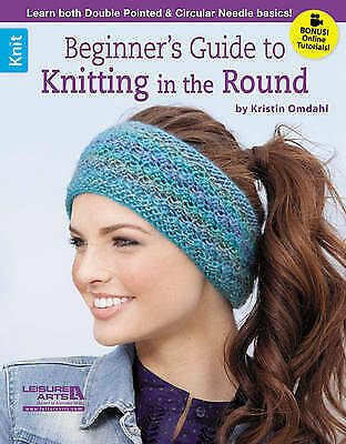Beginner's Guide To Knitting In The Round - 9781464715709 • 7.98£