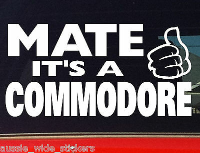 AU6.90 • Buy COMMODORE MATE Aussie V8 Ute Wagon Car Funny Stickers 200mm