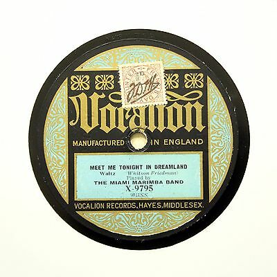 THE MIAMI MARIMBA BAND  Meet Me Tonight In Dreamland  VOCALION X-9795 [78 RPM] • 9.95£