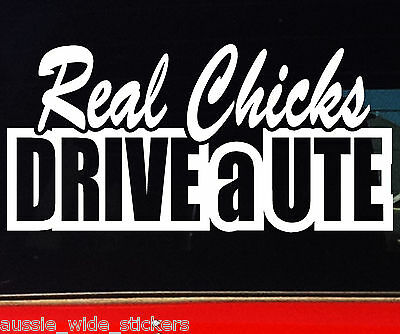 AU6.90 • Buy REAL CHICKS UTE Aussie BNS Girl Mum Ladies 4x4 Funny Stickers 200mm