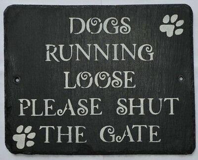 £9.99 • Buy Shut The Gate Dogs Running Loose Gate Sign Screw On Plaque Dog Sign Gift Present