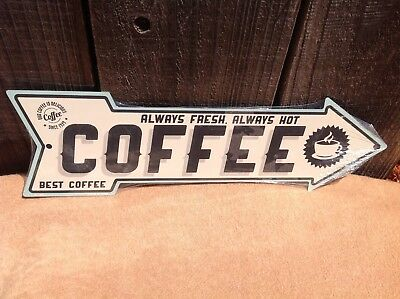 Coffee Fresh Hot Best This Way To Arrow Sign Directional Novelty Metal 17  X 5  • 13.95$