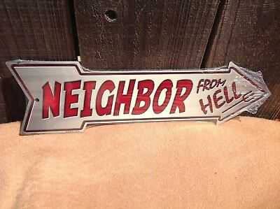 Neighbor From Hell This Way To Arrow Sign Directional Novelty Metal 17  X 5  • 13.95$