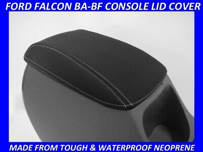 AU45.50 • Buy Fits Ford Falcon Ba - Bf Xr6  Xr8  Console Lid Cover (wetsuit Material)