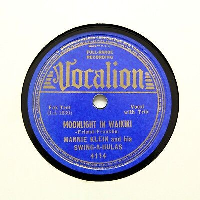 MANNIE KLEIN & HIS SWING-A-HULAS  Moonlight In Waikiki  VOCALION 4114 [78 RPM] • 9.95£