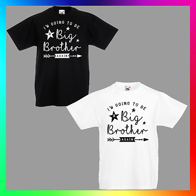 Im Going To Be A Big Brother Again TShirt T-Shirt Tee Kids Unisex Childrens Baby • 10.99£