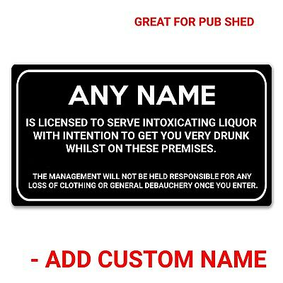 Personalised Pub Bar Shed Licensee Sign Home Gift Man Cave Shed BBQ Garden Party • 4.99£