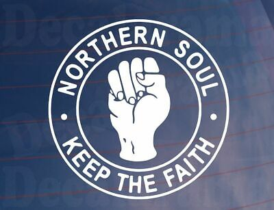 Car Sticker NORTHERN SOUL KEEP THE FAITH Dance Music Fans Window Bumper Decal • 2.09£
