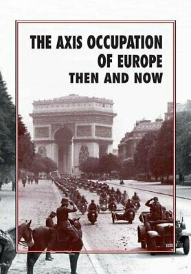 £42.98 • Buy The Axis Occupation Of Europe Then And Now